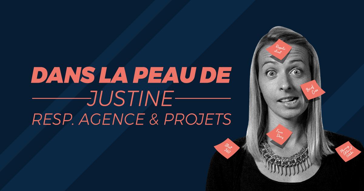 Dans la peau de Justine – Responsable d'agence & projets